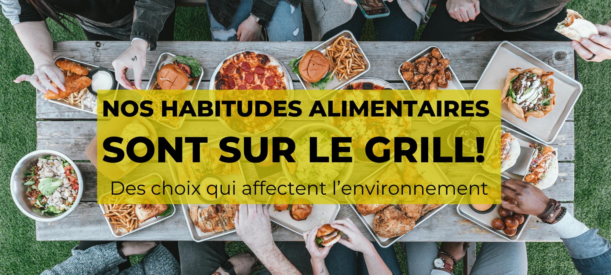 Conférence : Nos habitudes alimentaires sont sur le grill Des choix qui affectent l'environnement